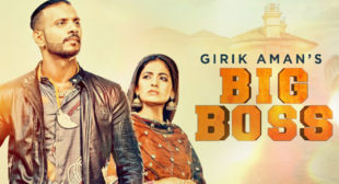 Big Boss – Girik Aman