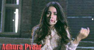 Adhura Pyaar Song by MRV
