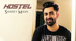 Hostel Lyrics – Sharry Mann