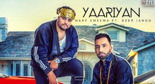 Harf Cheema Song Yaariyan