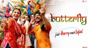 Butterfly Lyrics – Jab Harry Met Sejal