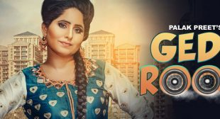 Gedi Root Lyrics – Palak Preet