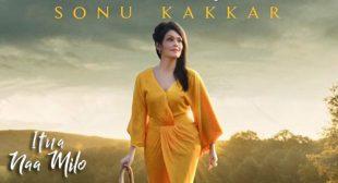 Sonu Kakkar's New Song Itna Naa Milo