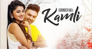 Kamli Lyrics – Gurinder Rai