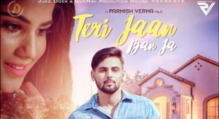 Teri Jaan Ban Ja by Honey Uppal