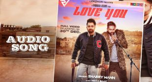 Love You by Sharry Mann