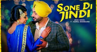 Jassi Sohal Song Sone Di Jindi is Out Now