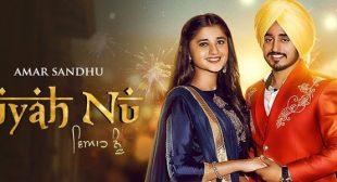 Viyah Nu Lyrics – Amar Sandhu