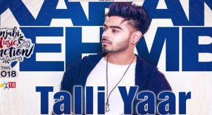 Talli Yaar Song – Karan Sehmbi