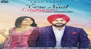 Tere Naal Lagiyaan Lyrics – Angad Singh | Aman Samra