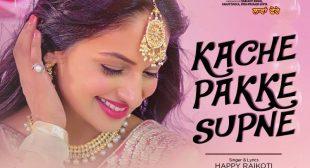 Kache Pakke Supne Lyrics