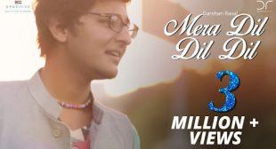 Mera Dil Dil Dil Lyrics – Darshan Raval