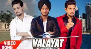 VALAYAT LYRICS – AkashDeep Singh | King B Chouhan