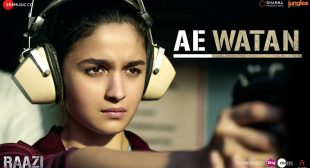 Raazi Song Ae Watan is Released