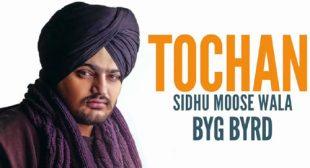 Tochan Song by Sidhu Moose Wala