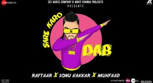 Raftaar's New Song Sare Karo Dab
