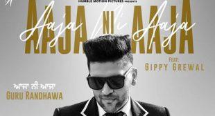 Aaja Ni Aaja Song by Guru Randhawa
