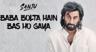 Get Baba Bolta Hain Bas Ho Gaya Song of Movie Sanju