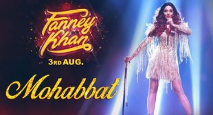 Mohabbat Lyrics – Fanney Khan