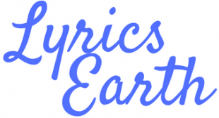 LYRICS EARTH – Home of Earth's Best Lyrics