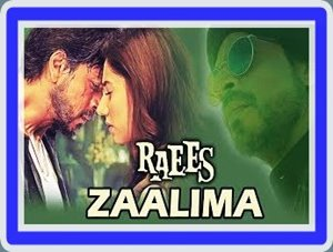 zaalima song mp3 download | raees movie songs | zaalima song download
