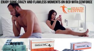Enjoy Some Crazy and Flawless Moments on Bed with Cenforce