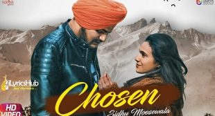 CHOSEN LYRICS – SIDHU MOOSE WALA | iLyricsHub