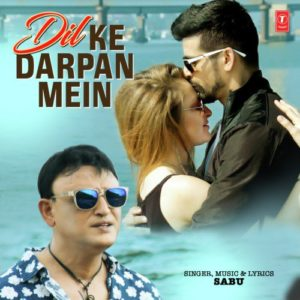DIL KE DARPAN MEIN MP3 Songs – Sabu | MUSICBADSHAH