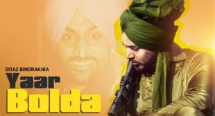 Gitaz Bindrakhia Song Yaar Bolda – LyricsBELL