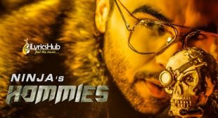 HOMMIES LYRICS – NINJA New Song 2019 | iLyricsHub