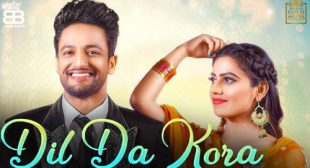 Dil Da Kora Lyrics by Sajjan Adeeb – LyricsBELL
