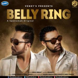 BELLY RING MP3 Songs – Mika Singh   MUSICBADSHAH