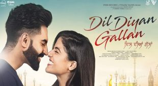 DIL DIYAN GALLAN LYRICS – PARMISH VERMA | iLyricsHub