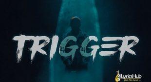 TRIGGER LYRICS – CARRYMINATI   iLyricsHub