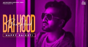 Bai Hood Lyrics – Happy Raikoti – LyricsBELL