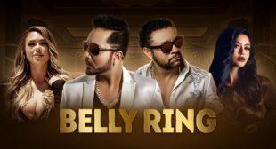 Lyrics of Belly Ring by Mika Singh – LyricsBELL