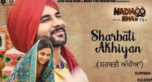 Sharbati Akhiyan Lyrics by Gurnam Bhullar – LyricsBELL