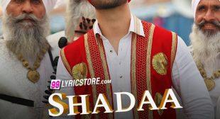 SHADAA TITLE SONG LYRICS – Diljit Dosanjh | Neeru Bajwa | Shadaa