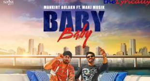 Baby Baby Lyrics – Mankirt Aulakh