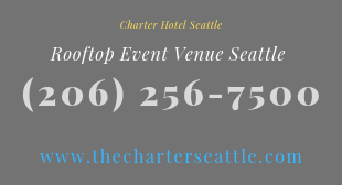 Extraordinary Rooftop Event Venue Seattle by Charter Hotel