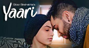 Yaari Song Lyrics – Gitaz Bindrakhia