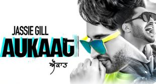 Aukaat – Jassi Gill Lyrics