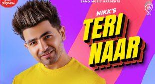 Nikk's New Song Teri Naar