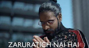 Zaruratich Nai Hai Lyrics by Emiway
