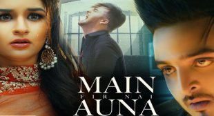 Main Fir Nai Auna Lyrics