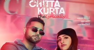 Chitta Kurta Lyrics and Video