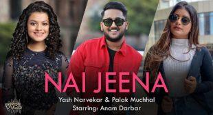 Nai Jeena Lyrics – Yash Narvekar