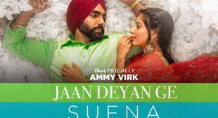 Jaan Deyan Ge Lyrics – Ammy Virk