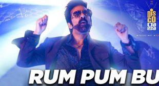 Rum Pum Bum Lyrics – Disco Raja