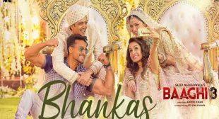 Bhankas Song Lyrics – Baaghi 3 – Hindi Song lyrics